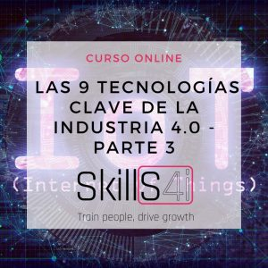 The 9 key technologies of industry 4.0 - part 3